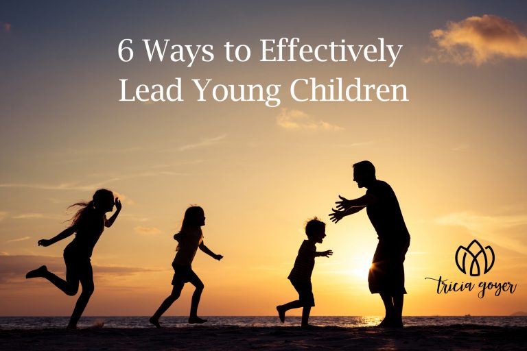 6 Ways to Effectively Lead Young Children