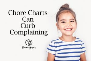 Chore Charts Can Curb Complaining