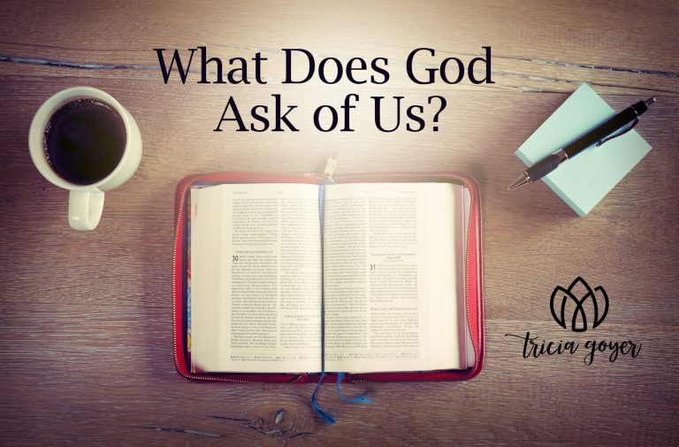What Does God Ask of Us?