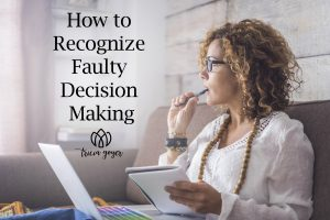 How to Recognize Faulty Decision Making