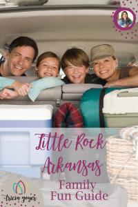 little rock arkansas family fun guide