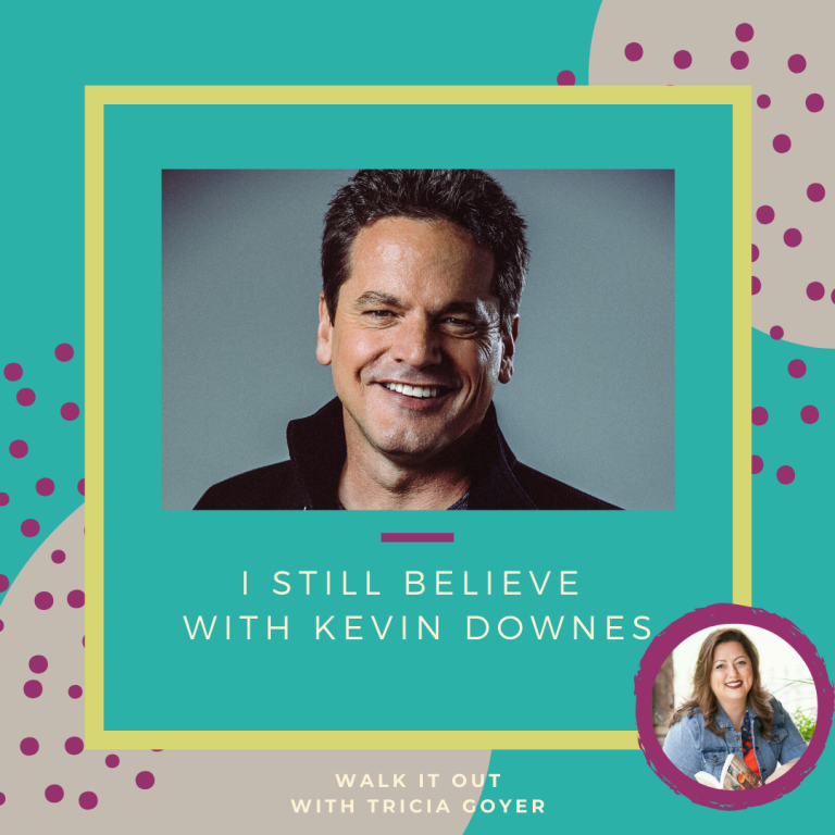 Walk It Out with Tricia Goyer Bonus Episode I Still Believe with Kevin Downes! We're talking about Kevin's new movie I Still Believe. Enjoy!