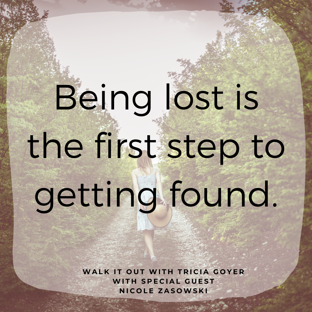 Walk It Out with Tricia Goyer Episode #90 From Lost to Found with Nicole Zasowski! We're chatting about the secret to security today! I know you're going to love this interview with Nicole.