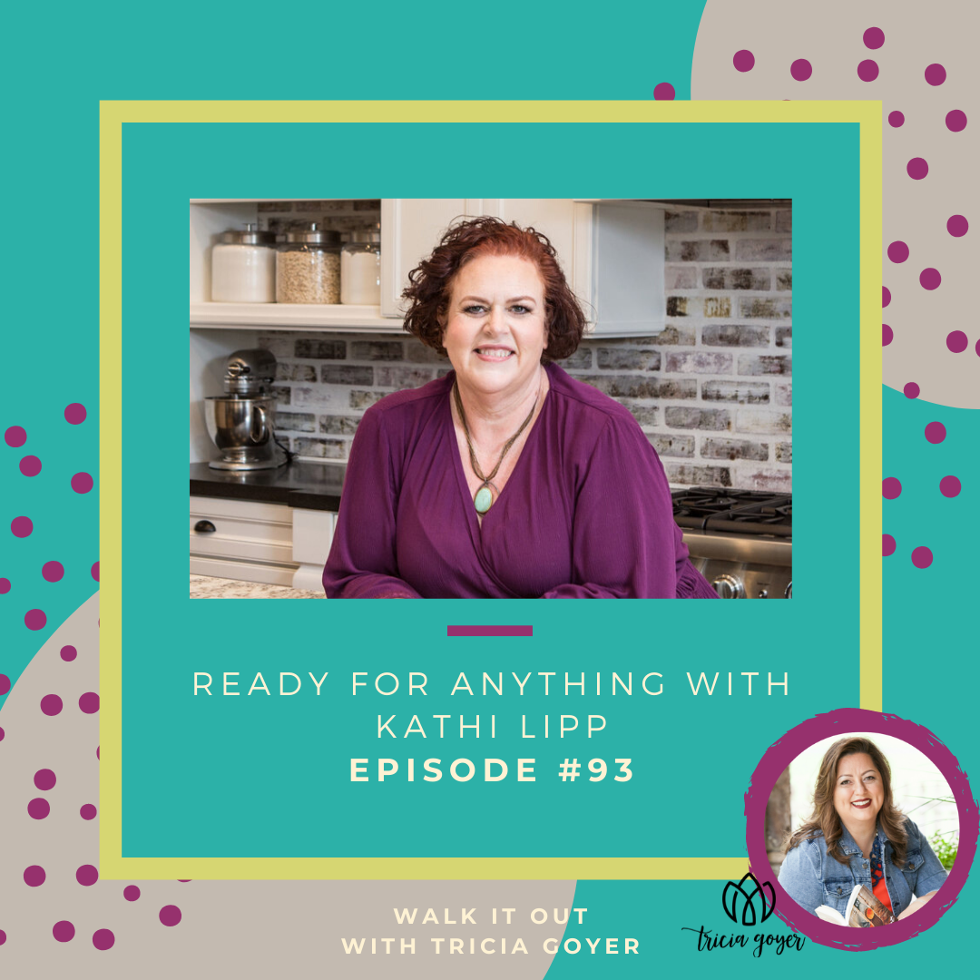 Walk It Out Episode #93 Ready for Anything with Kathi Lipp! How can you be prepared for anything? Kathi Lipp and I chat about it on this week's episode! You don't want to miss it! Enjoy!