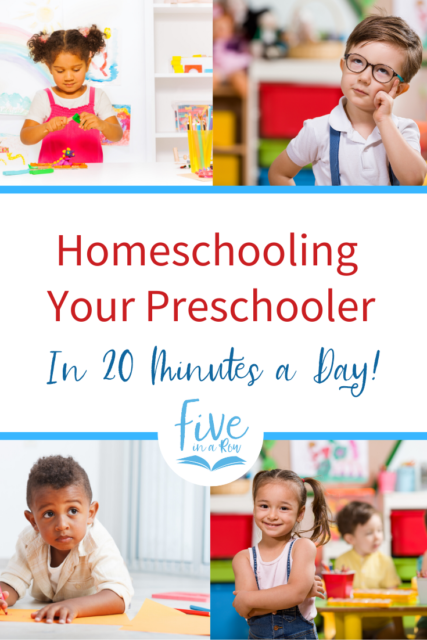 Homeschooling Your Preschooler in Just 20 Minutes a Day! Wonderful tips from Five in a Row!