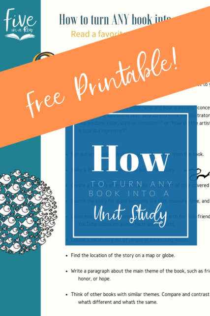 How to turn ANY book into a Unit Study! Free Resource by Five In A Row!