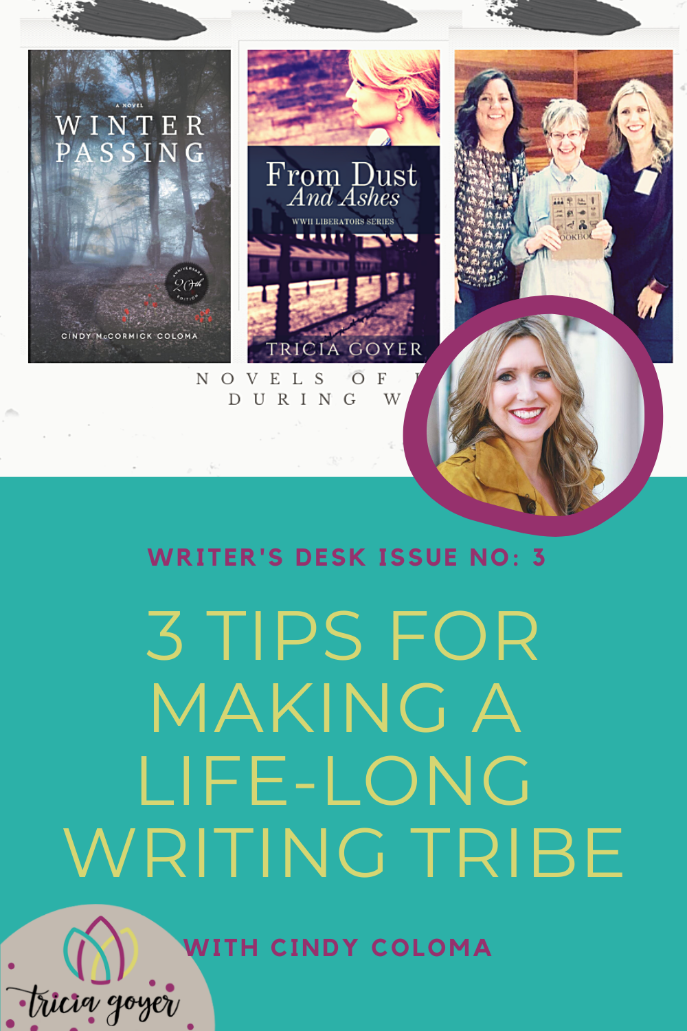 Writer's Desk: Cindy Coloma. Cindy shares her 3 tips for building a long-term writing tribe! Enjoy!