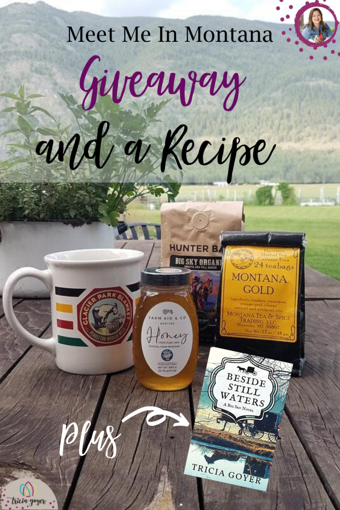 Enjoy this Meet Me in Montana Giveaway plus a great recipe on TriciaGoyer.com
