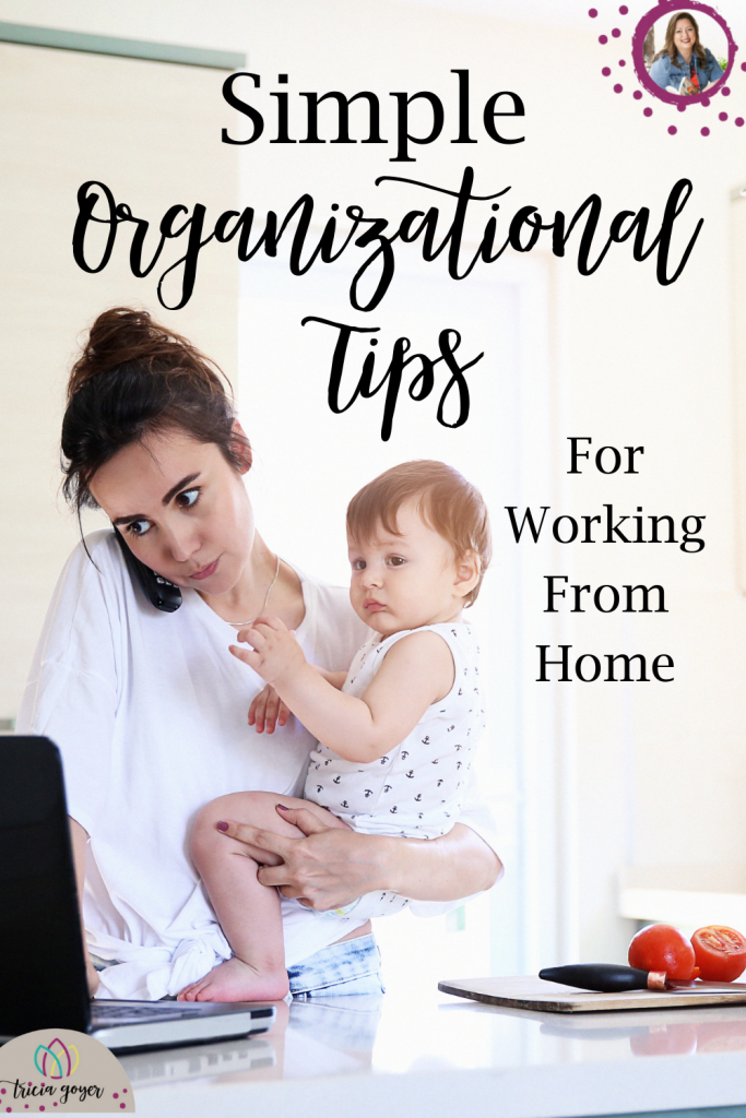 Simple Organization Tips for Working From Home