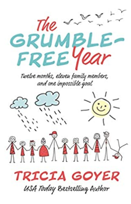 Tricia Goyer The Grumble Free Year