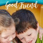 5 Traits of a Good Friend