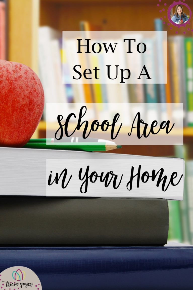 How to Set up a School Area in Your Home- Tricia Goyer