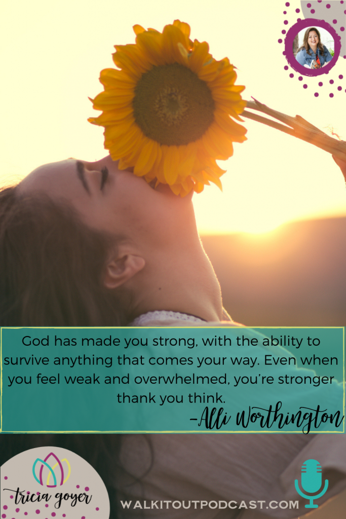 WIO #131 Standing Strong with Alli Worthington. If you are in need of some encouragement, you are going to love this episode with Alli Worthington. Enjoy!