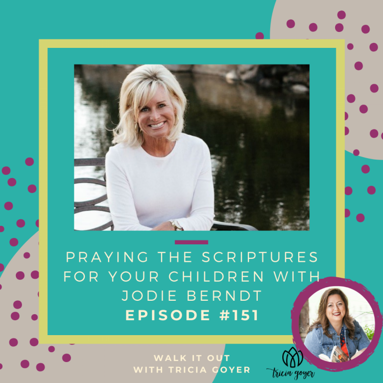 WIO 151 Praying Scriptures for Your Children with Jodie Berndt - There isn't much more overwhelming than parenting! I know you'll be encouraged by this episode!
