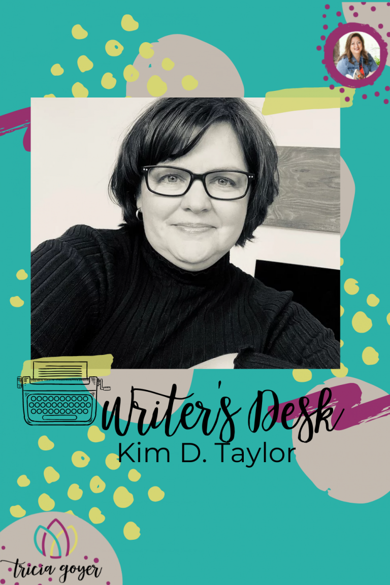 Don't miss this week's Writer's Desk with Kim D. Taylor
