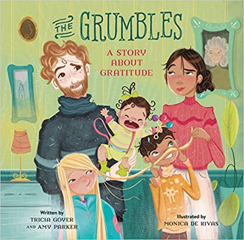 The Grumbles: A Story about Gratitude