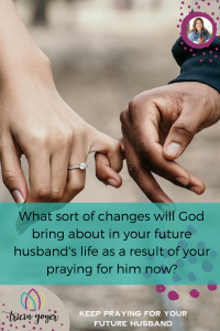 Keep Praying for Your Future Husband