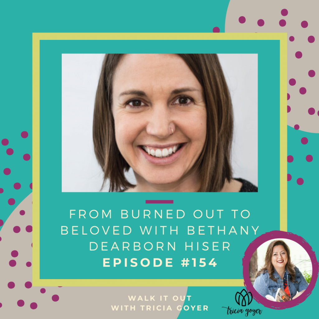 WIO #154 From Burned Out to Beloved with Bethany Dearborn Hiser. We are talking about soul care for wounded warriors. I know your are going to enjoy this episode!