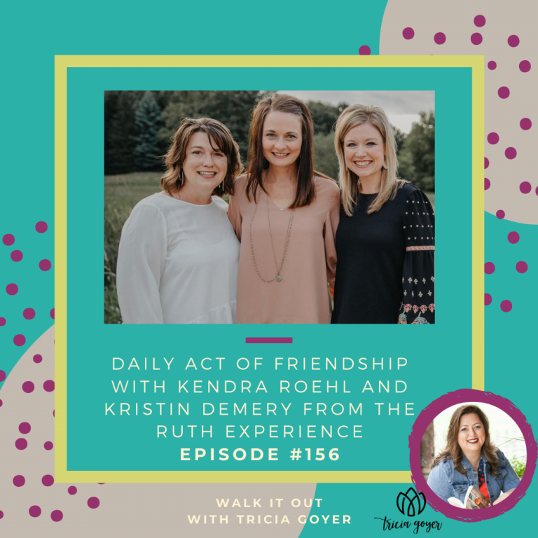 WIO #156: Daily Acts of Friendship with Kendra Roehl and Kristen Demery — you are going to love this episode all about friendship with Kendra Roehl and Kristen Demery from The Ruth Experience!