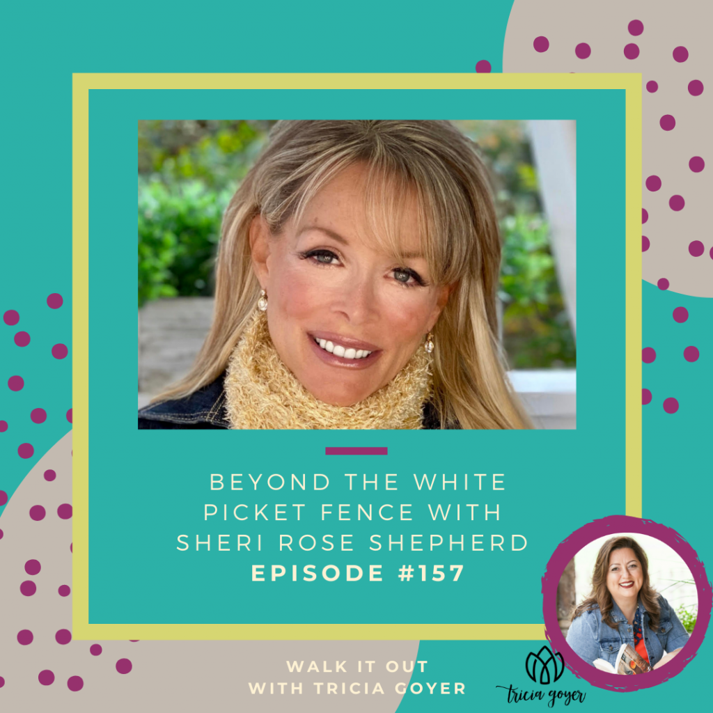 WIO #157: Beyond the White Picket Fence with Sheri Rose Shepherd. You are going to be so inspired by today's episode! We chat about how our invisible God can become most visible when he is out only hope. Don't miss it!