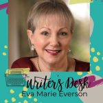 I'm so excited to feature my friend Eva Marie Everson and her book Dust on this week's Writer's Desk! Plus there's a chance you can win!